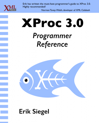 XProc 3.0 Programmer Reference Front Cover
